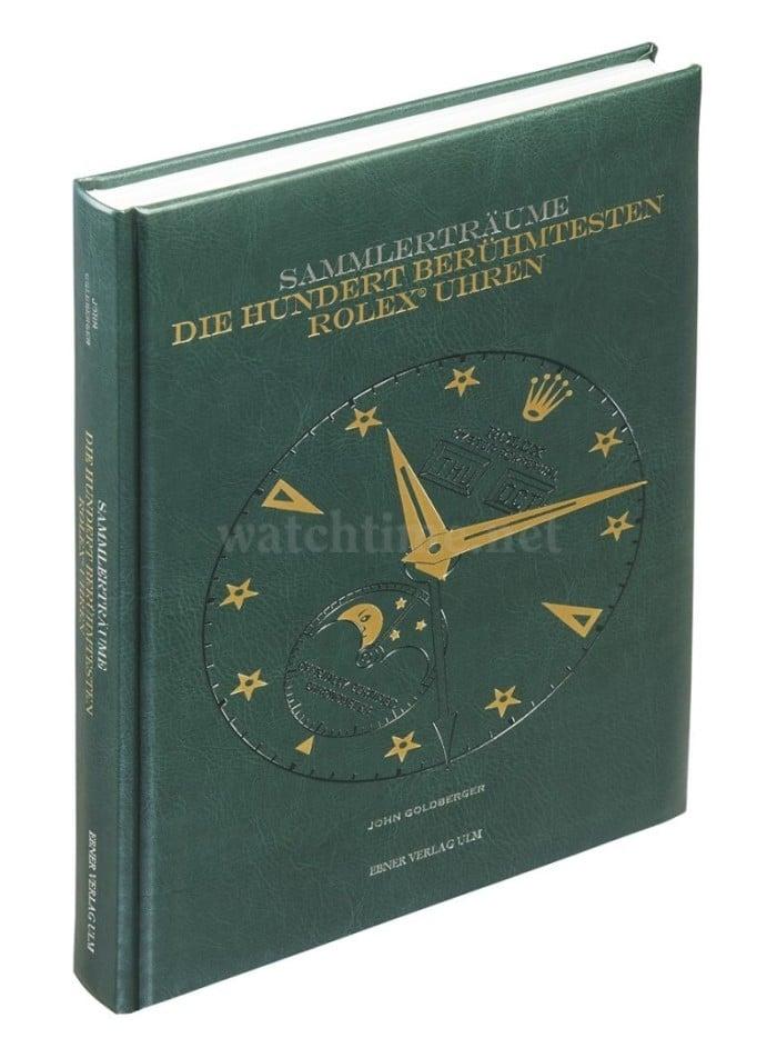 John Goldberger: Sammlerträume – Die hundert berühmtesten Rolex-Uhren