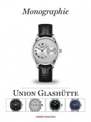Die Monographie Union Glashütte liegt kostenlos der neuen UHREN-MAGAZIN-Ausgabe 6/2013 bei.