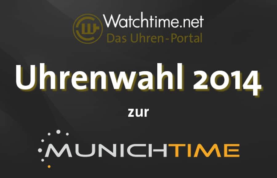 Uhrenwahl Munichtime 2014
