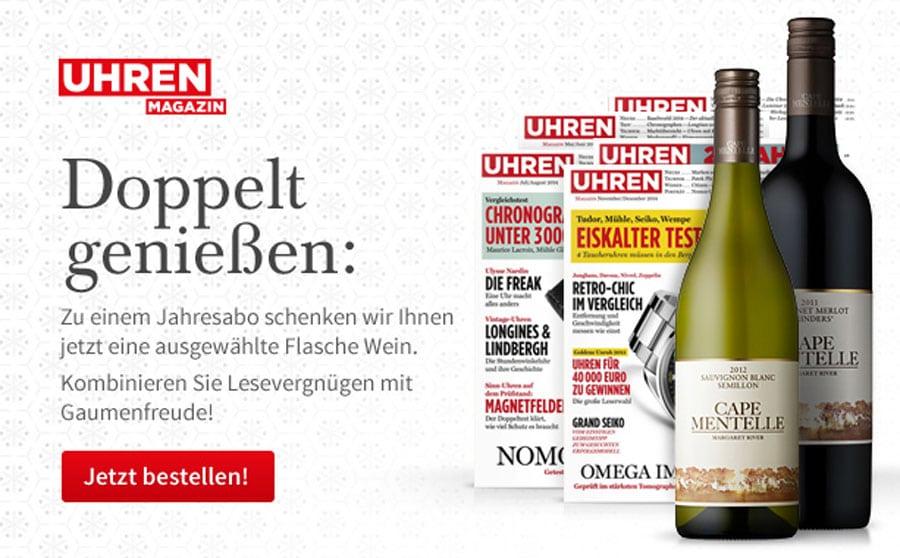 UHREN-MAGAZIN: Jahresabo und ein ausgewählter Wein