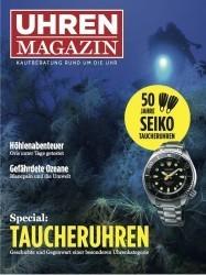Das neue UHREN-MAGAZIN bietet  neben vielen Testberichten auch ein 32-seitiges Special zum Thema Taucheruhren.