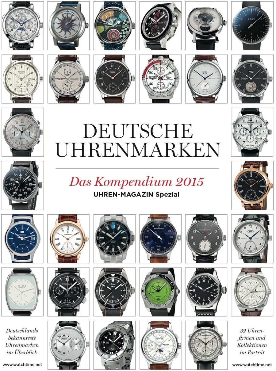 UHREN-MAGAZIN Spezial Kompendium Deutsche Uhrenmarken 2015