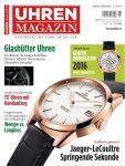 Die UHREN-MAGAZIN-Ausgabe Januar/Februar 2016 ist ab 15. Dezember 2015 am Kiosk.