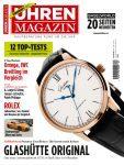 Mit der Senator Excellence hat die aktuelle UHREN-MAGAZIN-Ausgabe eine Weltneuheit exklusiv im Test.
