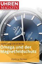 UHREN-MAGAZIN E-Book: Omega und der Magnetfeldschutz