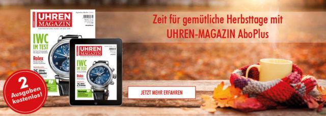 Banner UHREN-MAGAZIN AboPlus Herbstaktion 2017