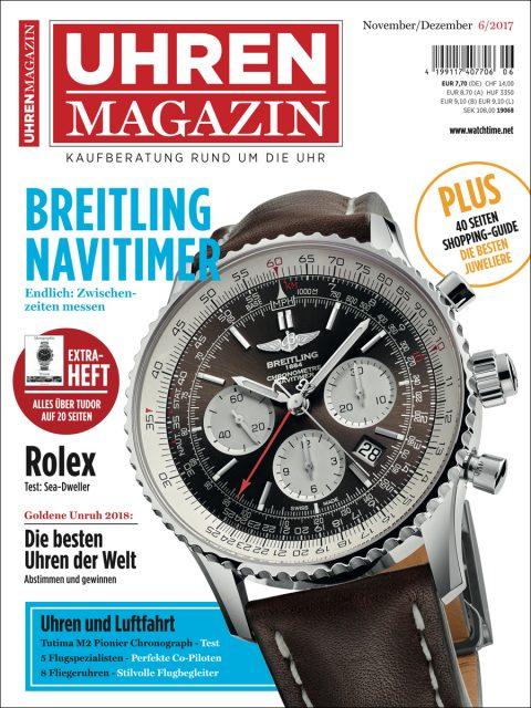 Die aktuelle UHREN-MAGAZIN-Ausgabe 6/2017.