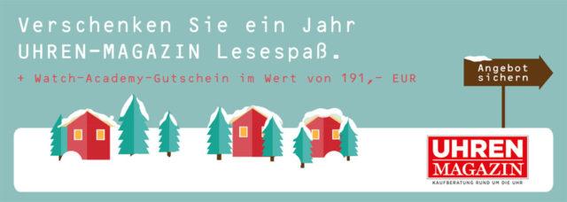 Weihnachtsaktion 2017: Geschenkabo UHREN-MAGAZIN