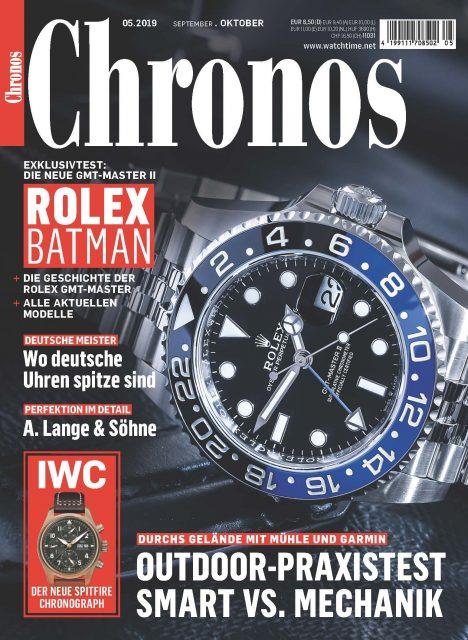 Chronos 05.19 mit dem ersten Test der Rolex GMT-Master II, dem IWC Fliegerchronograph Spitfire in Bronze und dem Special deutsche Uhren