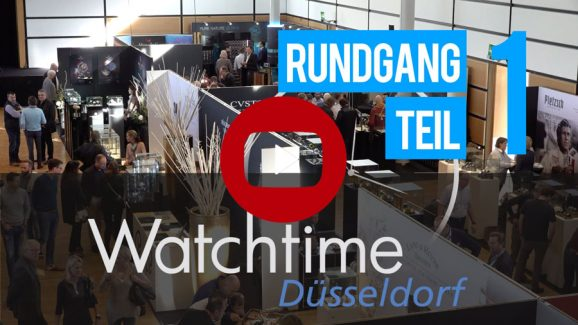 Watchtime Düsseldorf Rundgang Part 1