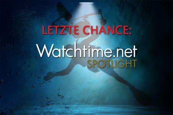 Watchtime.net Spotlight: Taucheruhren Letzte Chance